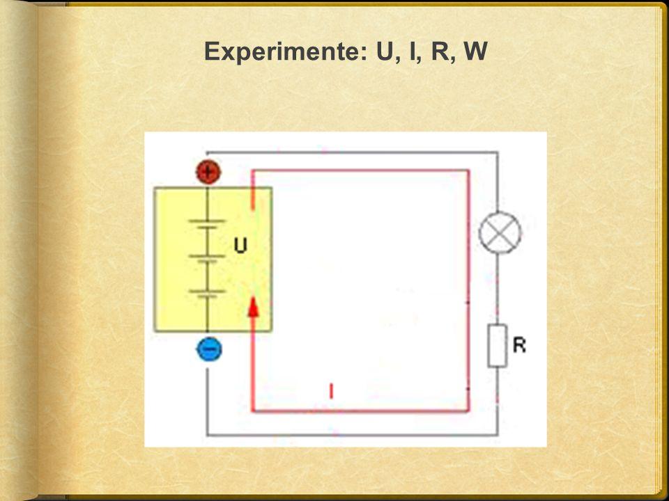 Experimente: U, I, R, W