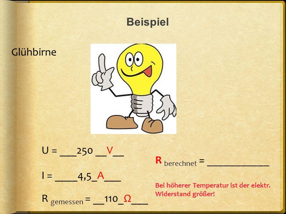 R berechnet = ___________ I = ____4,5_A___