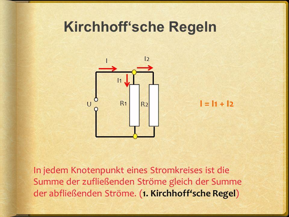 Kirchhoff'sche Regeln