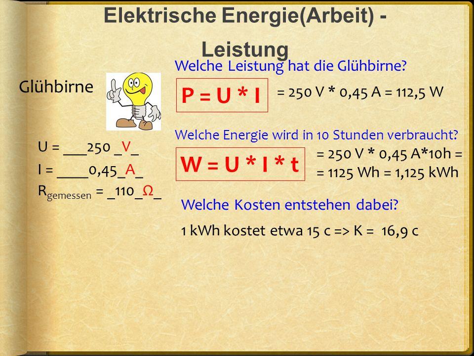 Elektrische Energie(Arbeit) - Leistung
