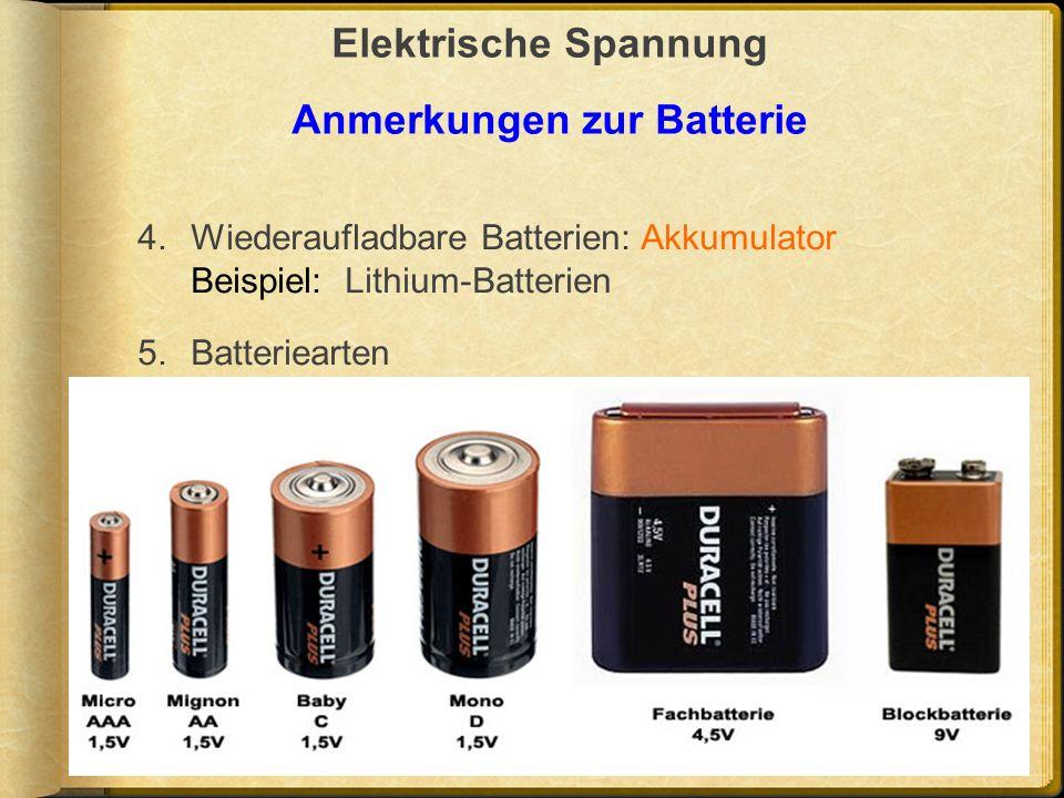 Elektrische Spannung Anmerkungen zur Batterie