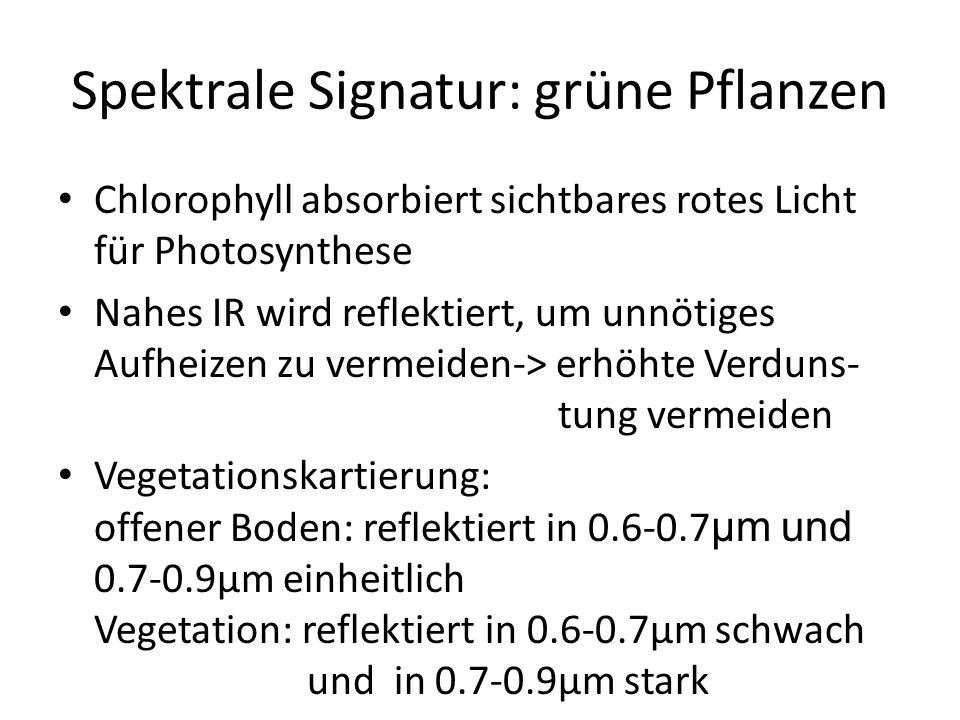 Spektrale Signatur: grüne Pflanzen
