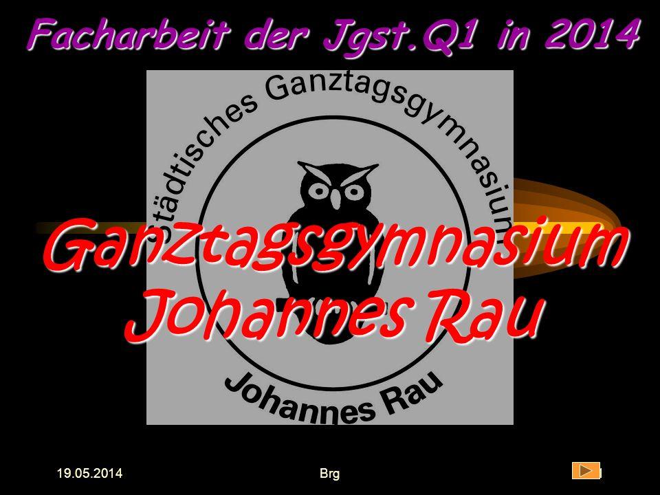 Facharbeit der Jgst.Q1 in 2014 Ganztagsgymnasium Johannes Rau