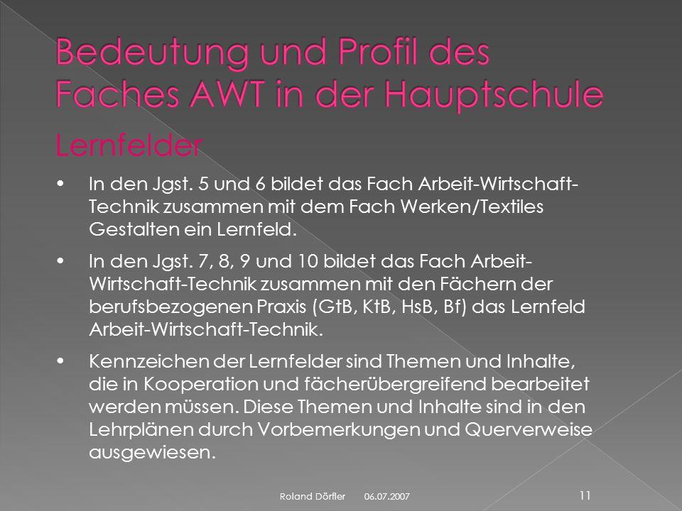Bedeutung und Profil des Faches AWT in der Hauptschule