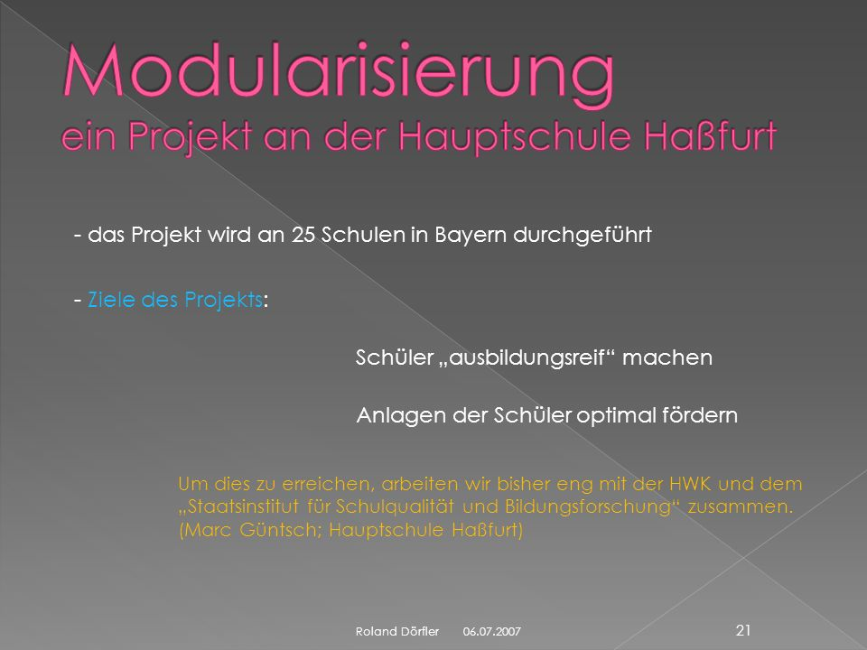 Modularisierung ein Projekt an der Hauptschule Haßfurt