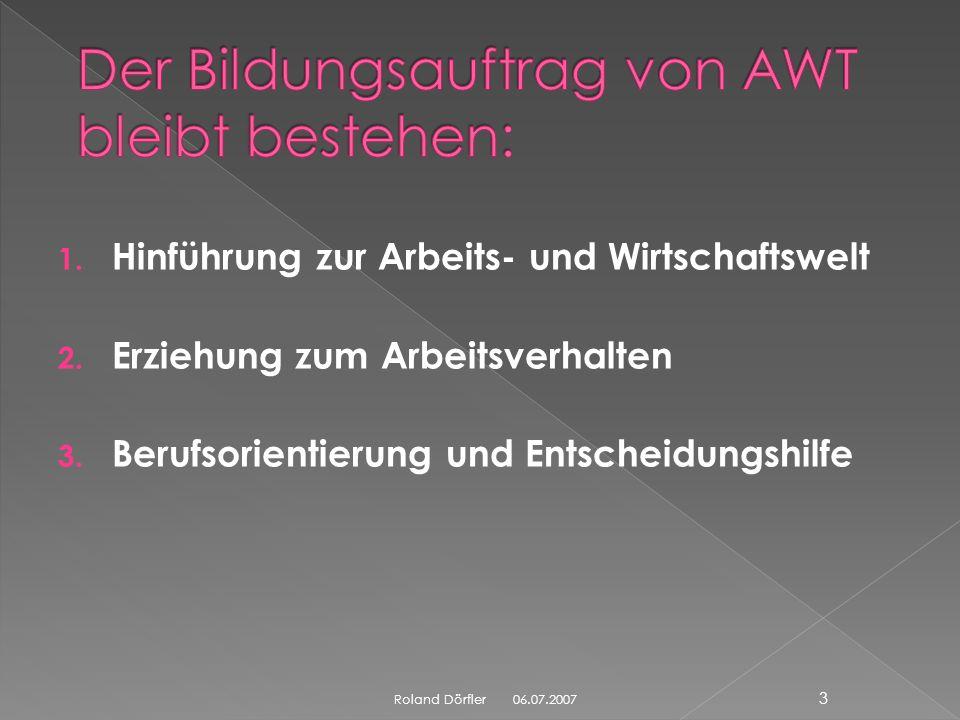 Der Bildungsauftrag von AWT bleibt bestehen: