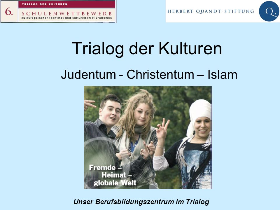 Judentum - Christentum – Islam