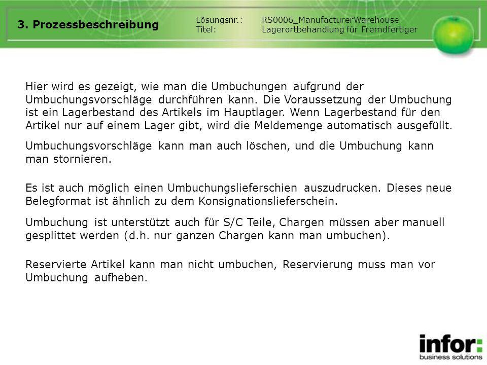 3. Prozessbeschreibung Lösungsnr.: RS0006_ManufacturerWarehouse. Titel: Lagerortbehandlung für Fremdfertiger.