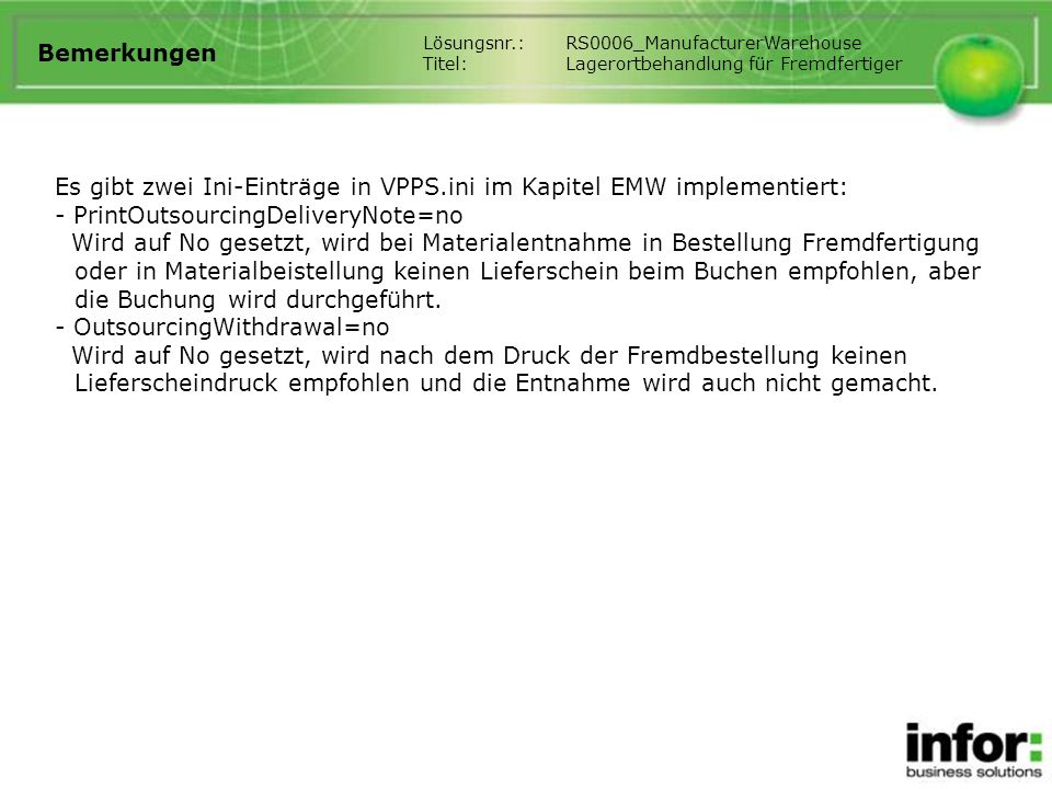 Es gibt zwei Ini-Einträge in VPPS.ini im Kapitel EMW implementiert: