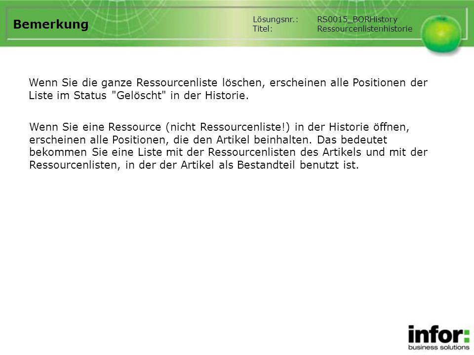 Bemerkung Lösungsnr.: RS0015_BORHistory. Titel: Ressourcenlistenhistorie.