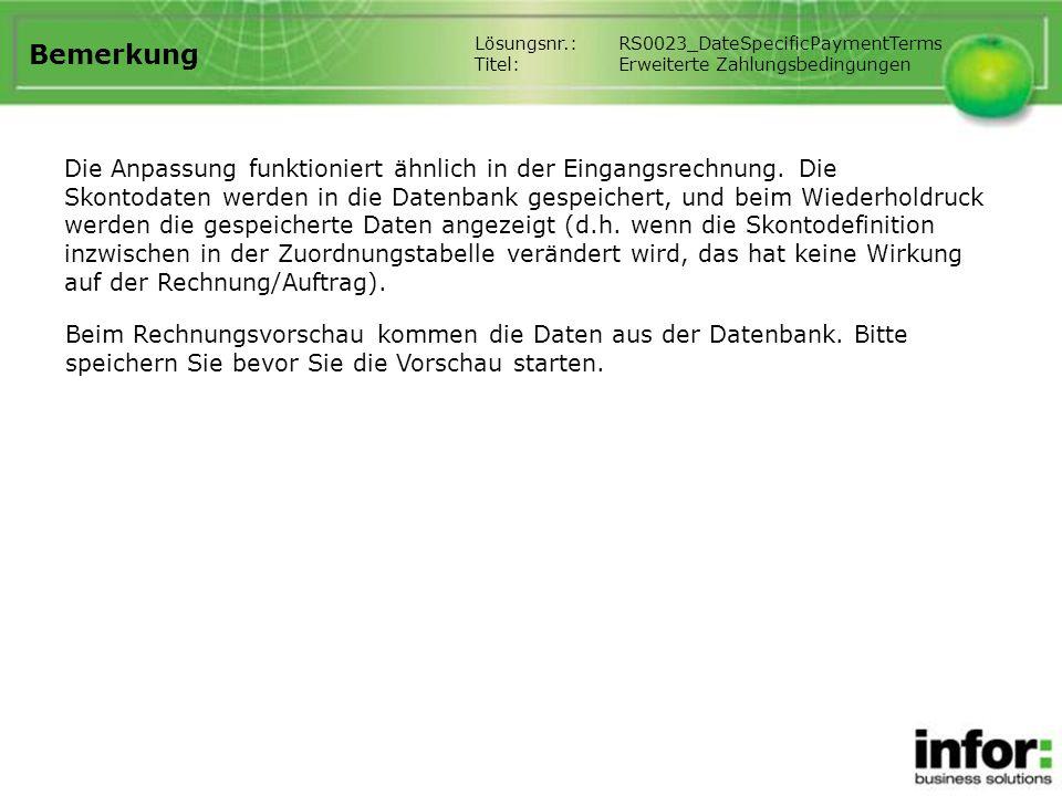 Bemerkung Lösungsnr.: RS0023_DateSpecificPaymentTerms. Titel: Erweiterte Zahlungsbedingungen.