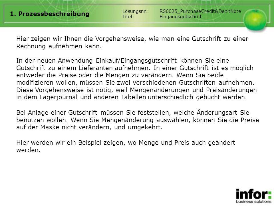 1. Prozessbeschreibung Lösungsnr.: RS0025_PurchaseCredit&DebitNote. Titel: Eingangsgutschrift.