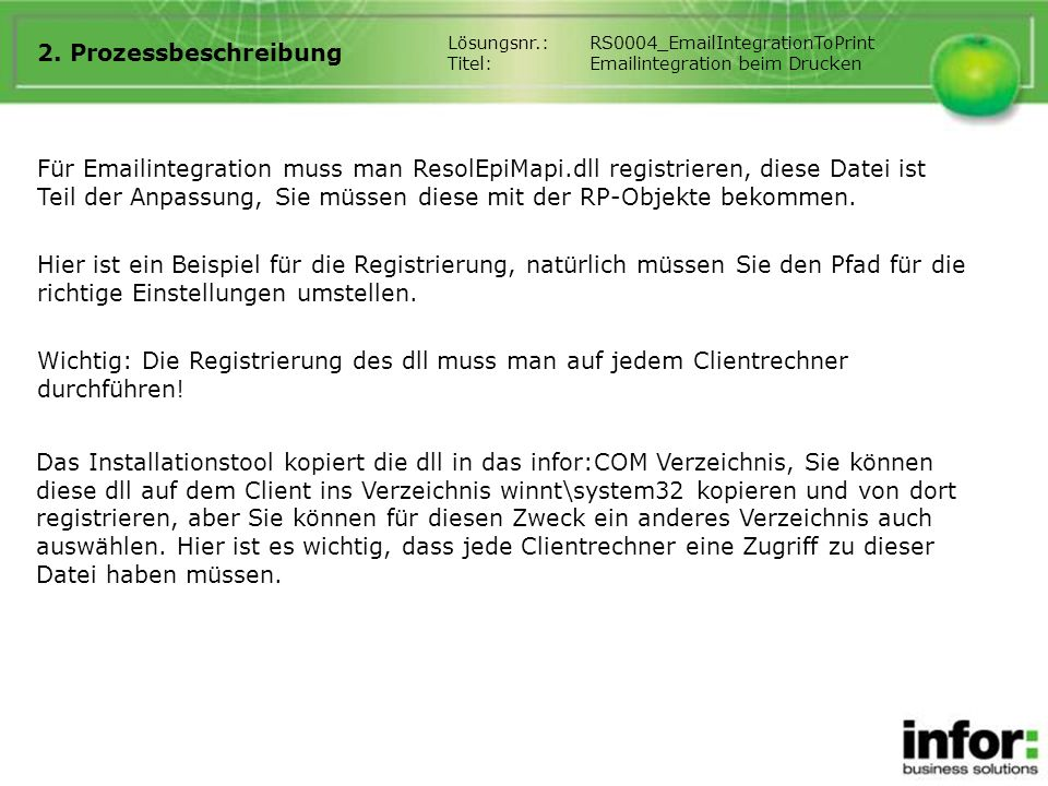 2. Prozessbeschreibung Lösungsnr.: RS0004_EmailIntegrationToPrint. Titel: Emailintegration beim Drucken.