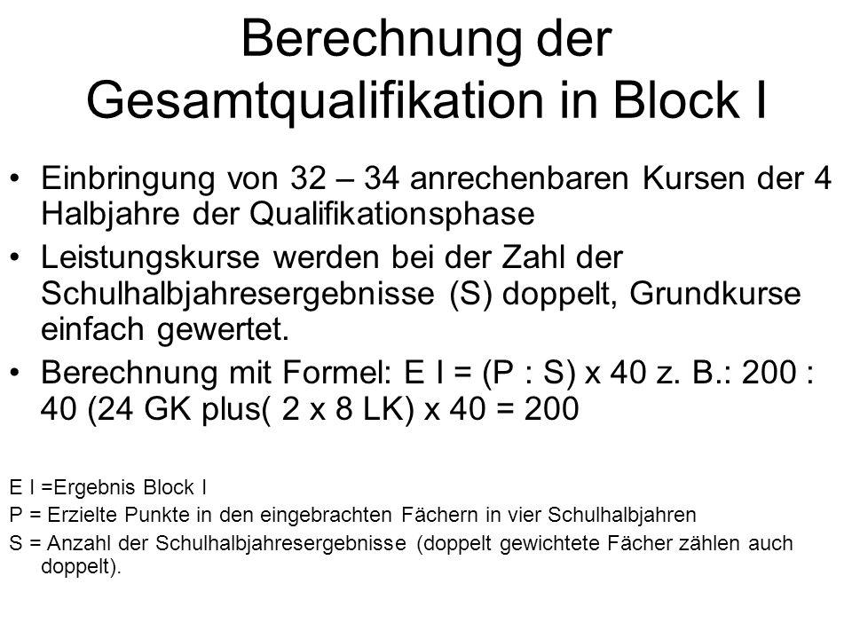 Berechnung der Gesamtqualifikation in Block I