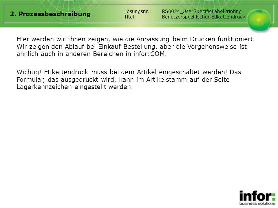 2. Prozessbeschreibung Lösungsnr.: RS0024_UserSpecificLabelPrinting. Titel: Benutzerspezifischer Etikettendruck.
