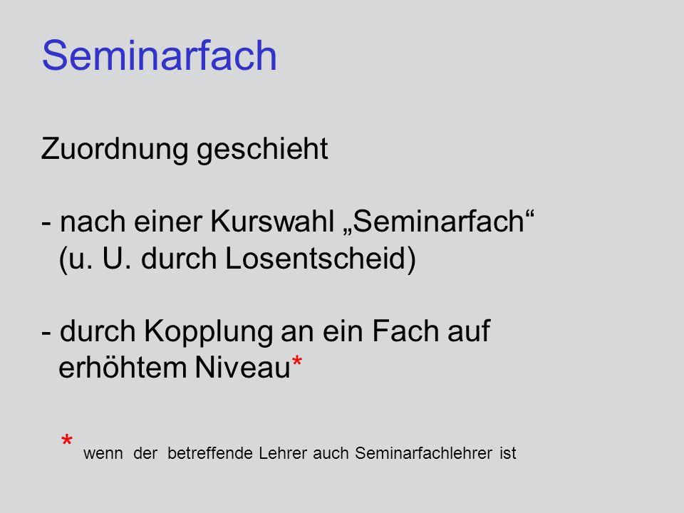 """Seminarfach Zuordnung geschieht - nach einer Kurswahl """"Seminarfach (u"""