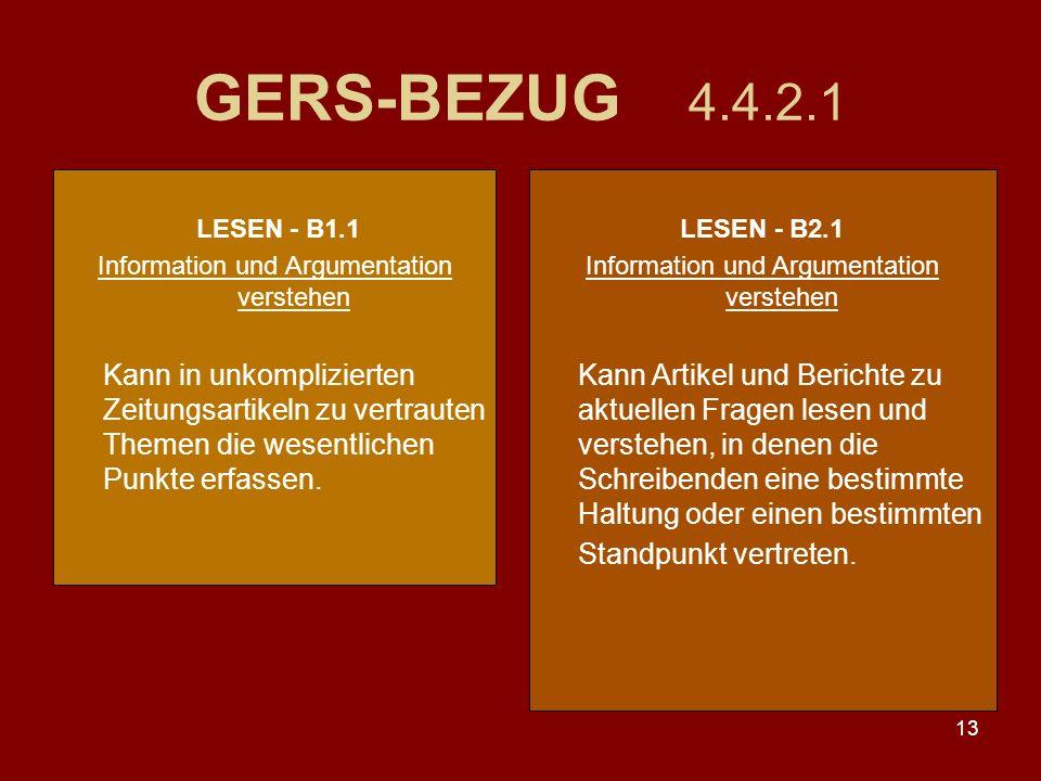 GERS-BEZUG 4.4.2.1 LESEN - B1.1. Information und Argumentation verstehen.