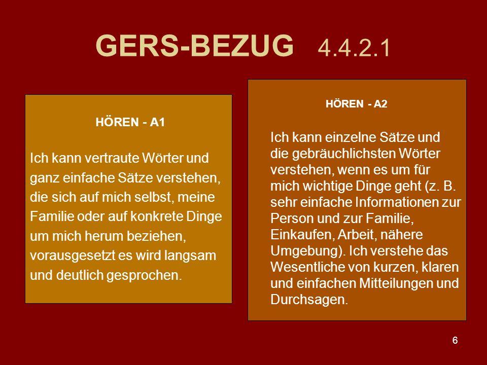 GERS-BEZUG 4.4.2.1 Ich kann vertraute Wörter und