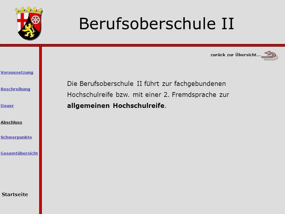 Berufsoberschule II zurück zur Übersicht... Voraussetzung.