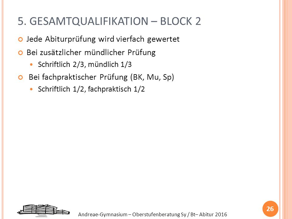 5. GESAMTQUALIFIKATION – BLOCK 2