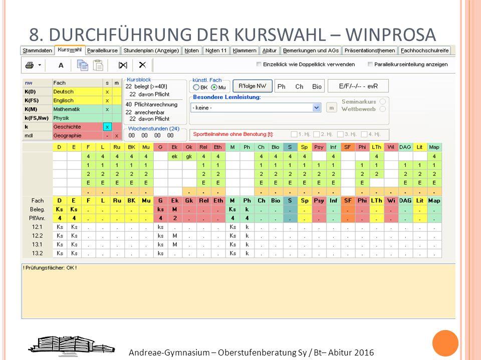 8. DURCHFÜHRUNG DER KURSWAHL – WINPROSA