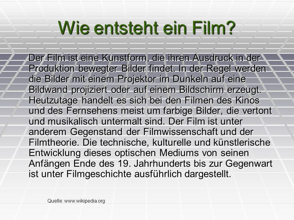 Wie entsteht ein Film