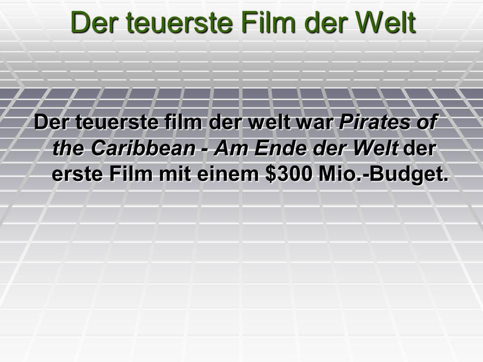 Der teuerste Film der Welt