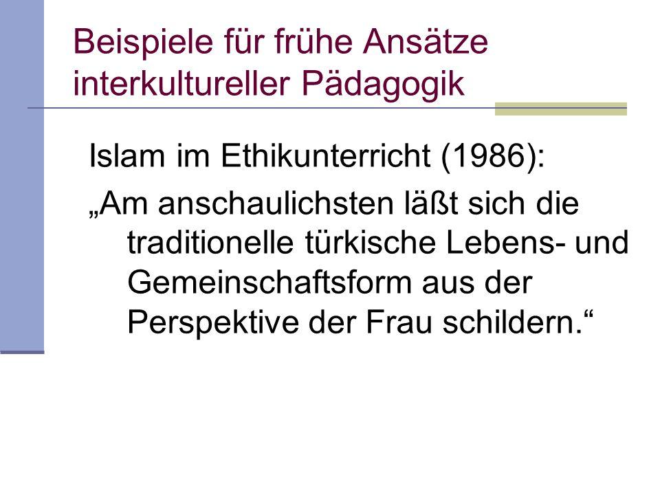 Beispiele für frühe Ansätze interkultureller Pädagogik