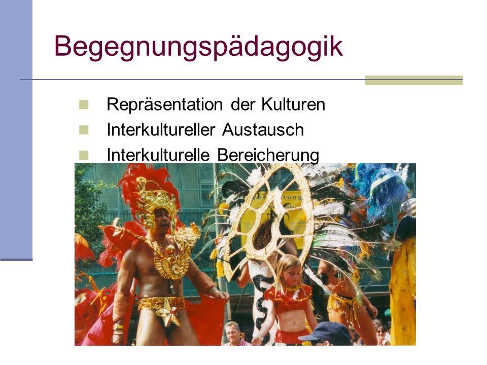 Begegnungspädagogik Repräsentation der Kulturen