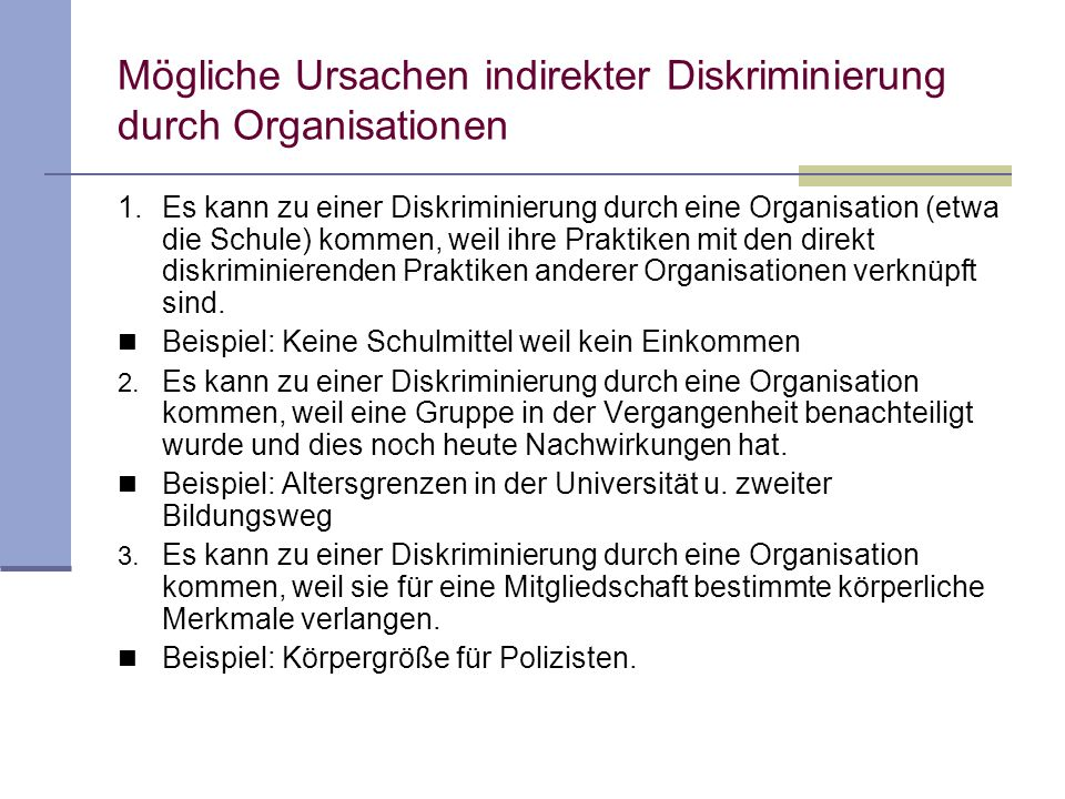Mögliche Ursachen indirekter Diskriminierung durch Organisationen