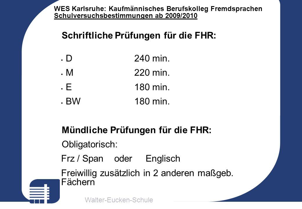 Schriftliche Prüfungen für die FHR: