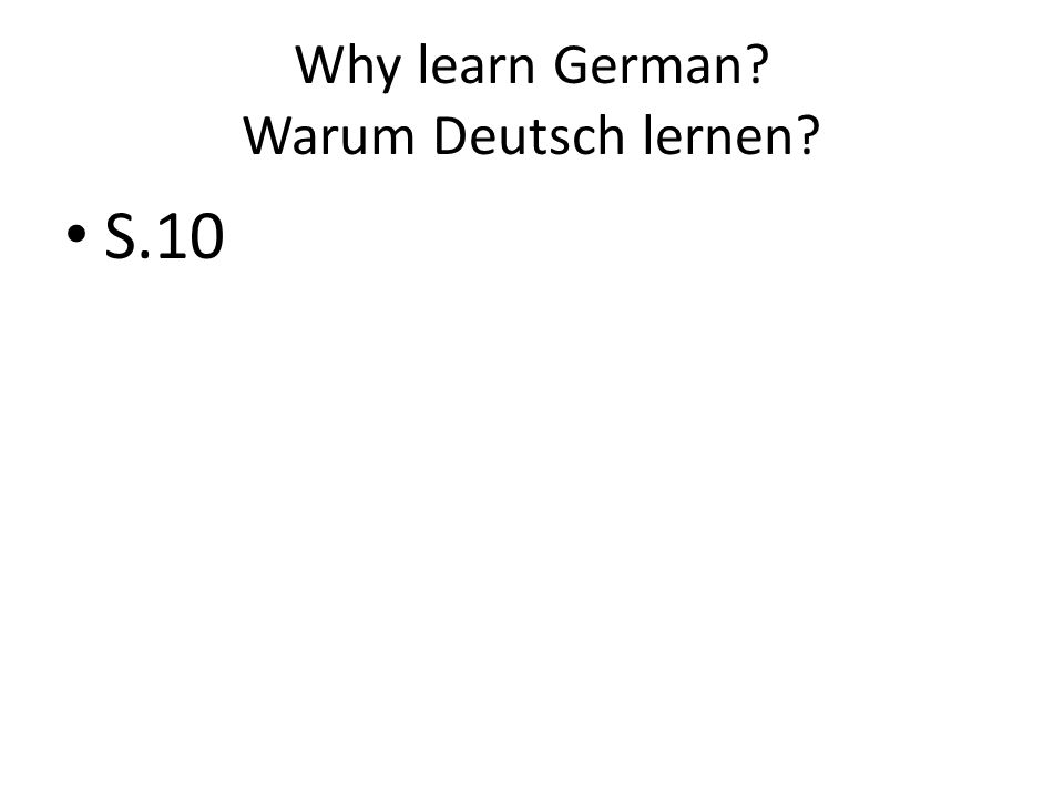 Why learn German Warum Deutsch lernen