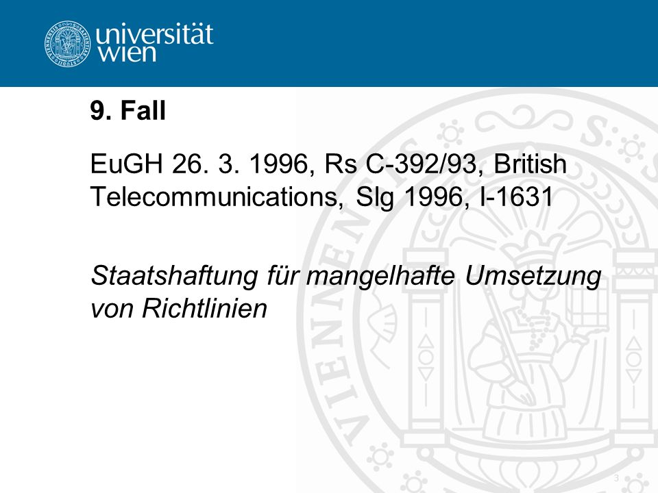 9. Fall EuGH , Rs C-392/93, British Telecommunications, Slg 1996, I