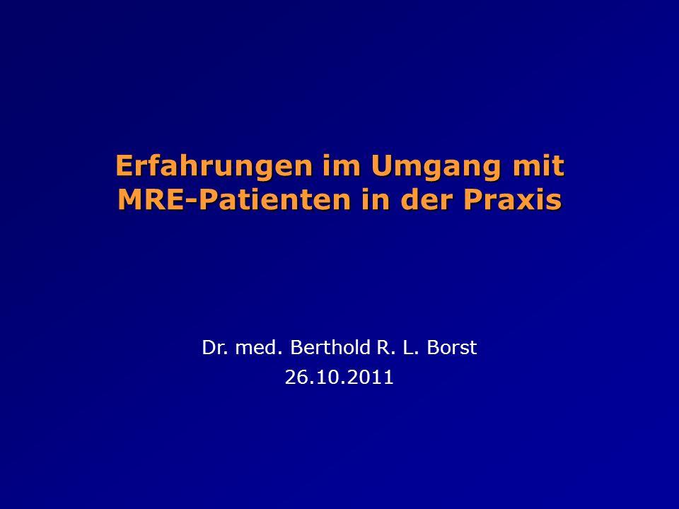 Erfahrungen im Umgang mit MRE-Patienten in der Praxis