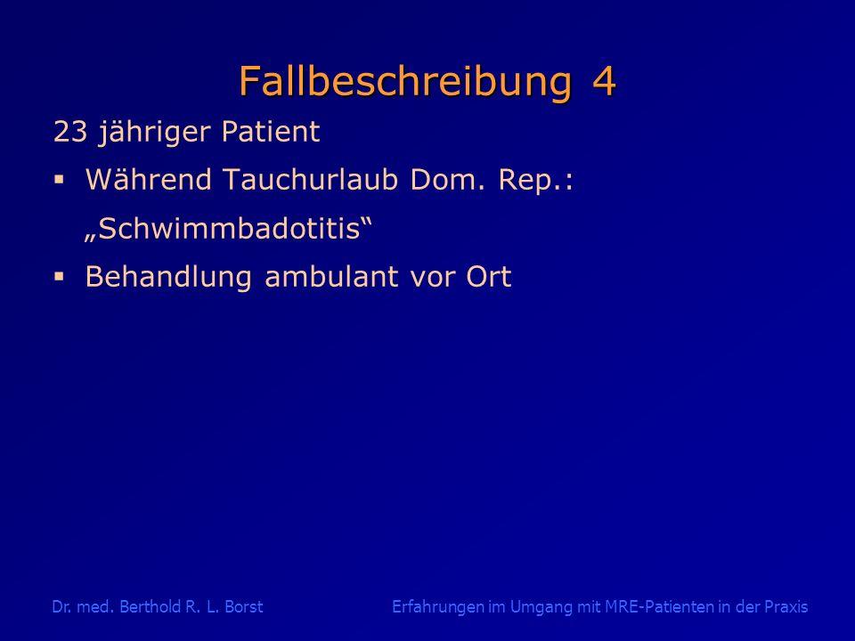 Fallbeschreibung 4 23 jähriger Patient Während Tauchurlaub Dom. Rep.: