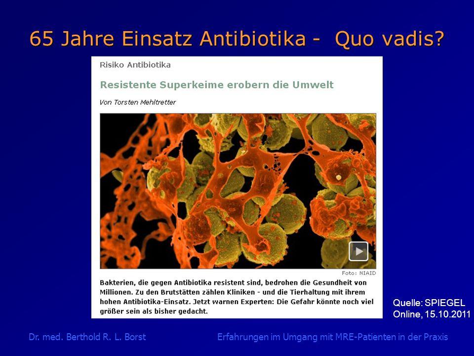 65 Jahre Einsatz Antibiotika - Quo vadis