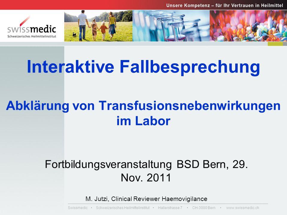 Interaktive Fallbesprechung Abklärung von Transfusionsnebenwirkungen im Labor