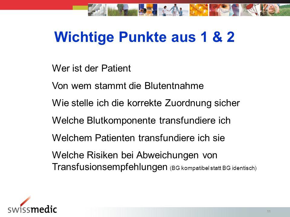 Wichtige Punkte aus 1 & 2 Wer ist der Patient