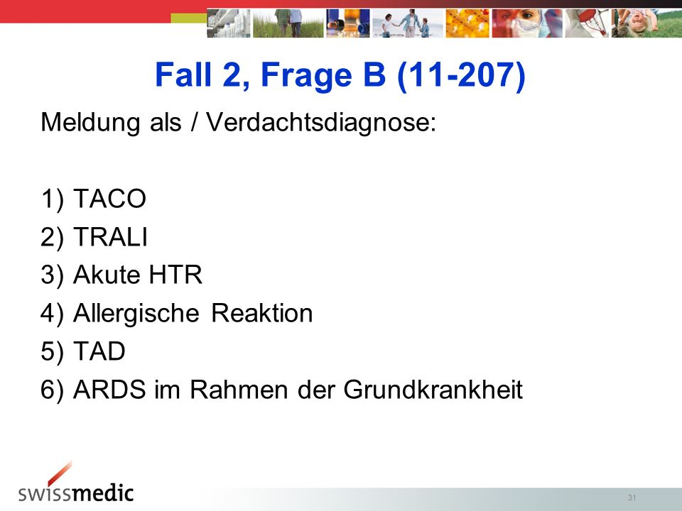 Fall 2, Frage B (11-207) Meldung als / Verdachtsdiagnose: TACO TRALI