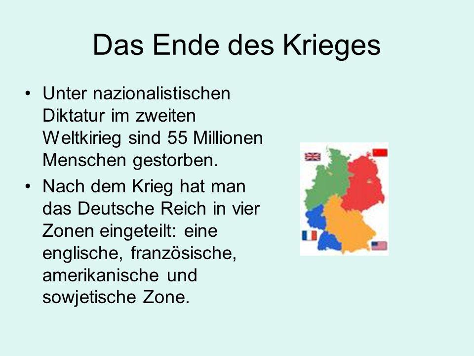 Das Ende des Krieges Unter nazionalistischen Diktatur im zweiten Weltkirieg sind 55 Millionen Menschen gestorben.