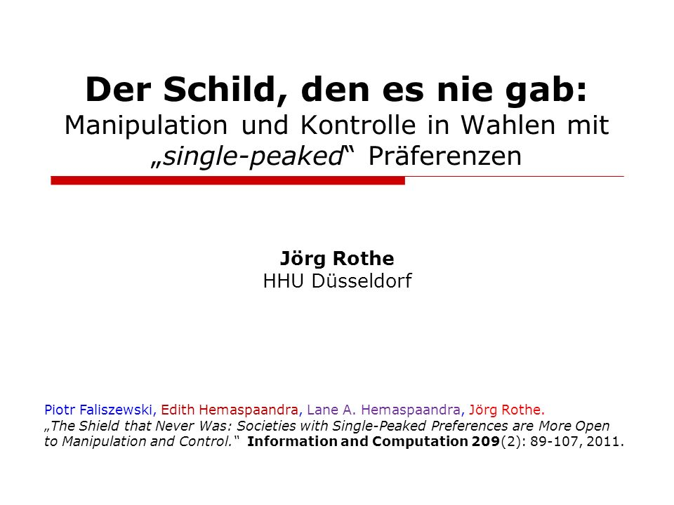 """Der Schild, den es nie gab: Manipulation und Kontrolle in Wahlen mit """"single-peaked Präferenzen"""
