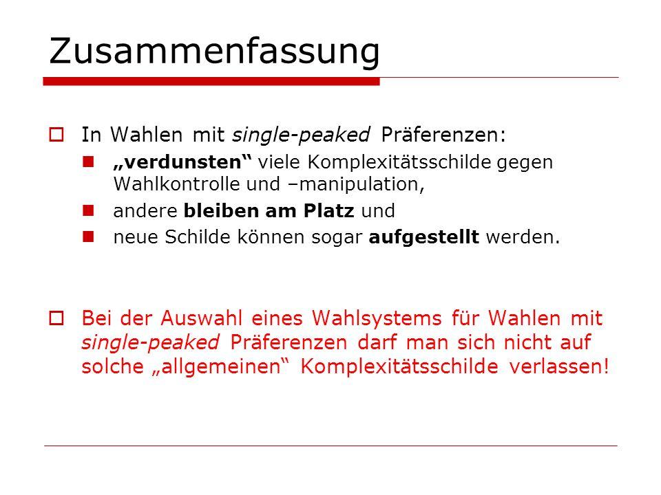 Zusammenfassung In Wahlen mit single-peaked Präferenzen: