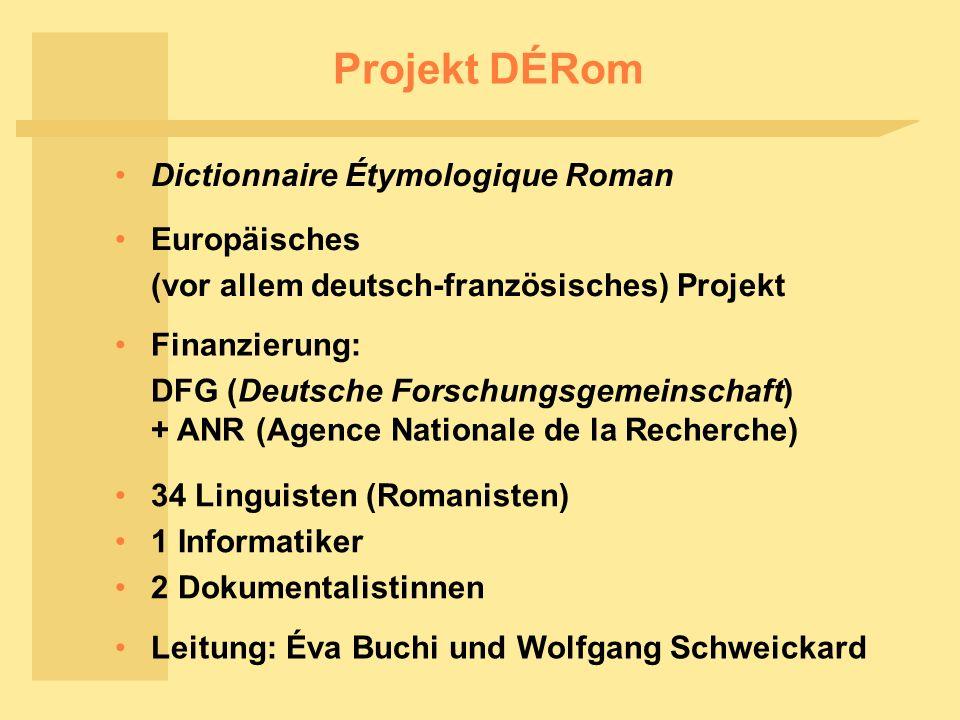 Projekt DÉRom Dictionnaire Étymologique Roman Europäisches