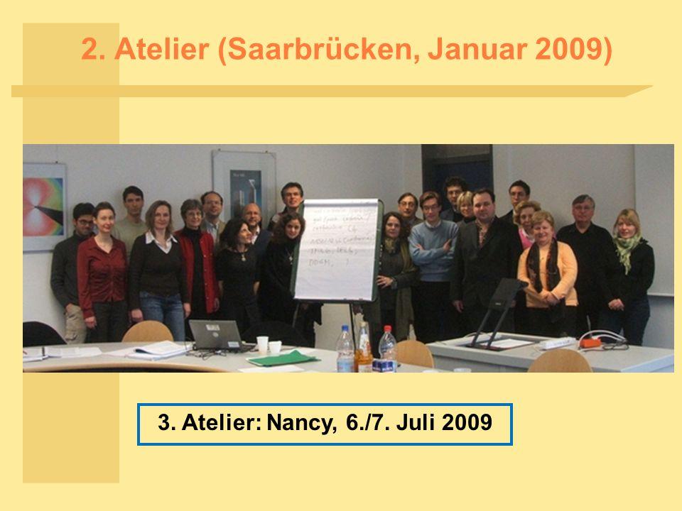 2. Atelier (Saarbrücken, Januar 2009)