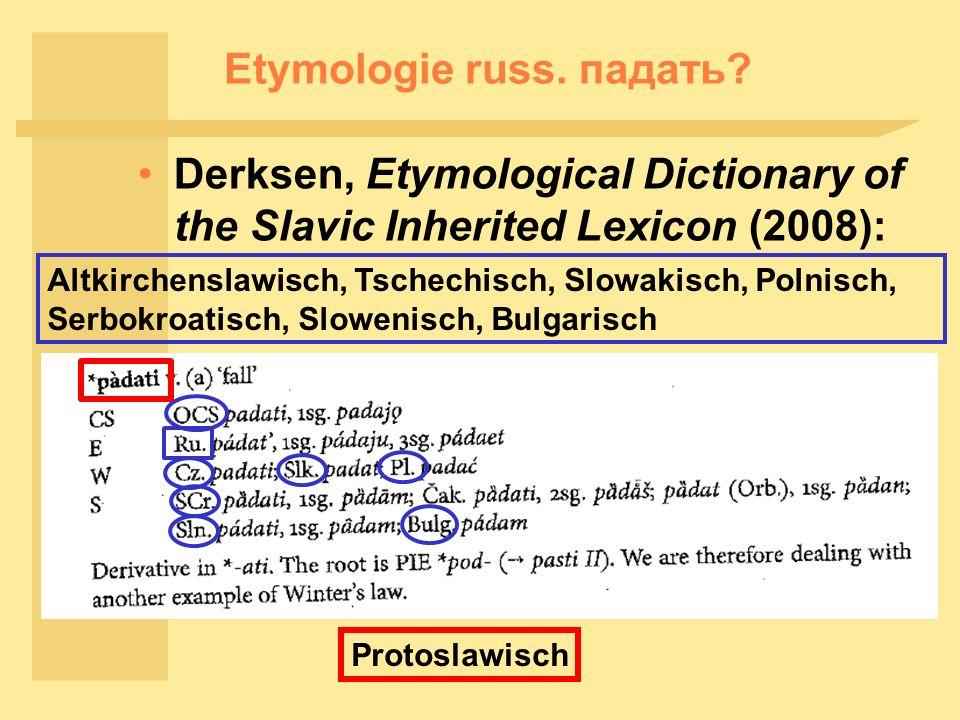 Etymologie russ. падать