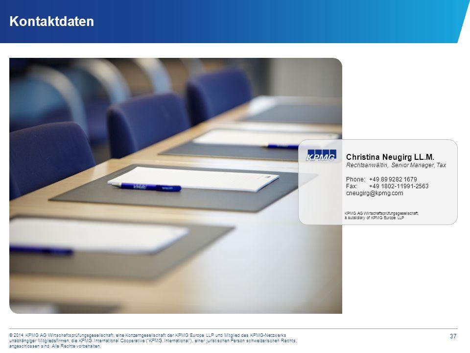 © 2014 KPMG AG Wirtschaftsprüfungsgesellschaft, eine Konzerngesellschaft der KPMG Europe LLP und Mitglied des KPMG-Netzwerks unabhängiger Mitgliedsfirmen, die KPMG International Cooperative ( KPMG International ), einer juristischen Person schweizerischen Rechts, angeschlossen sind. Alle Rechte vorbehalten.