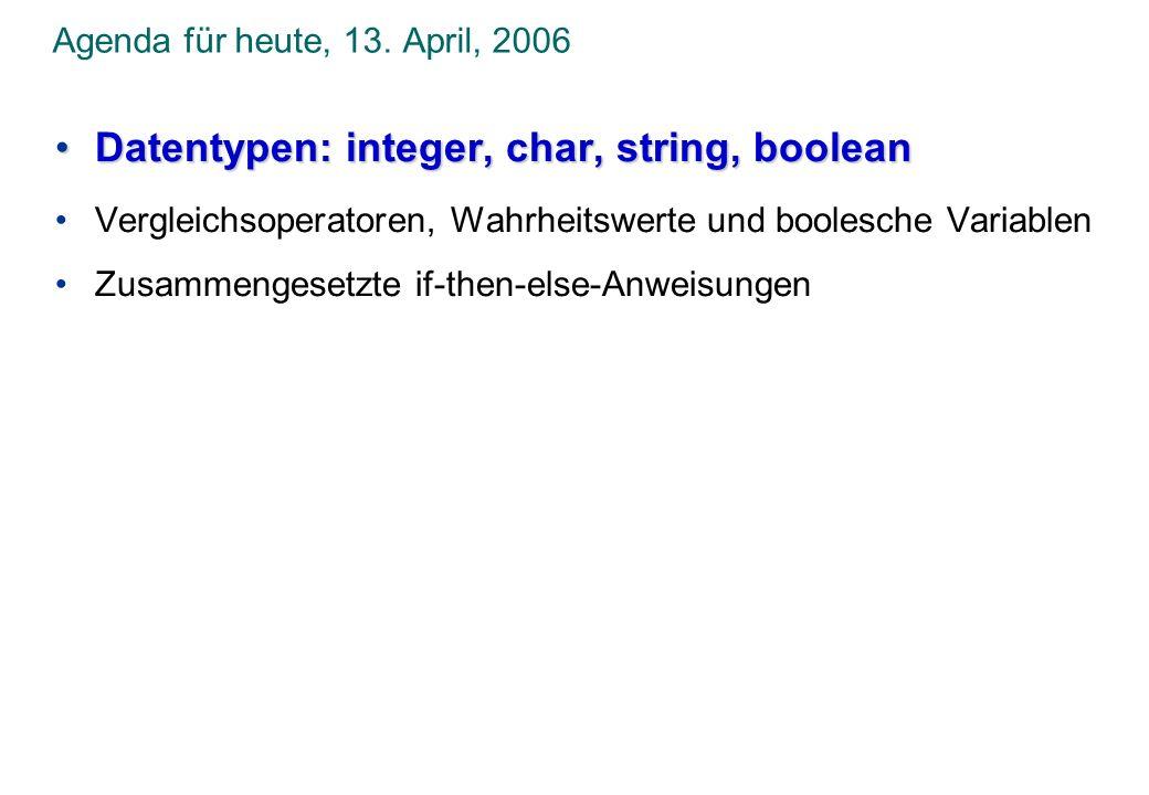Datentypen: integer, char, string, boolean