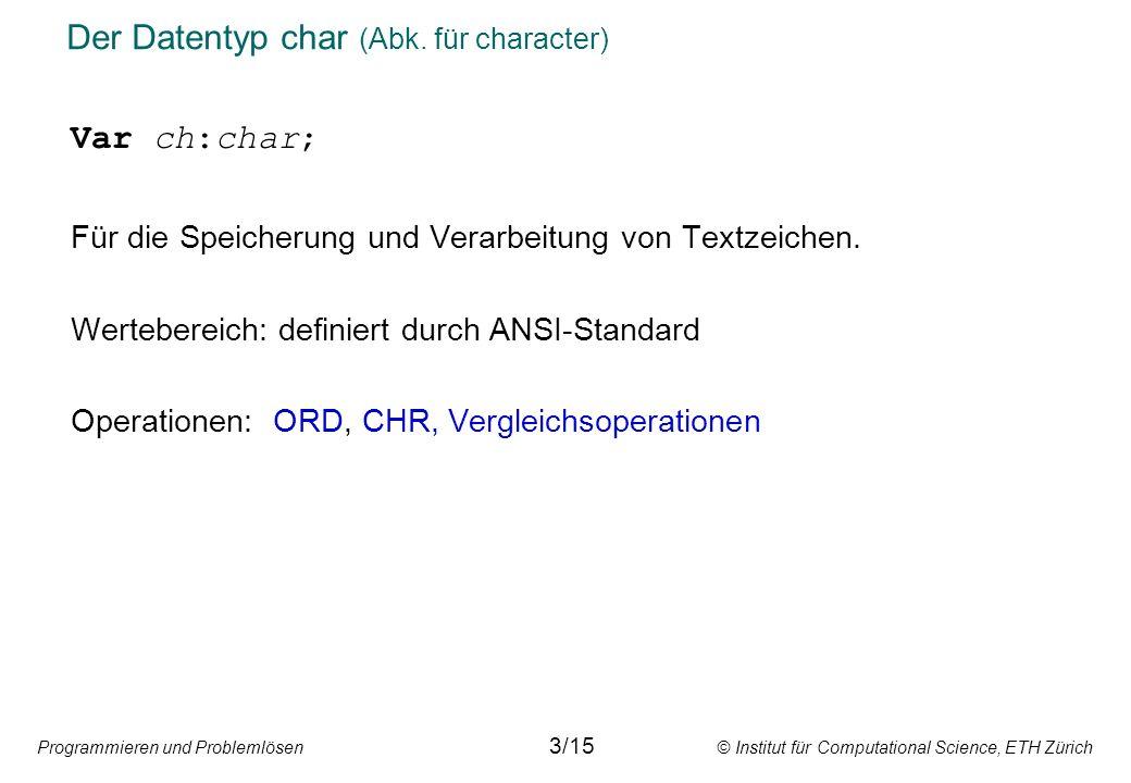 Der Datentyp char (Abk. für character)