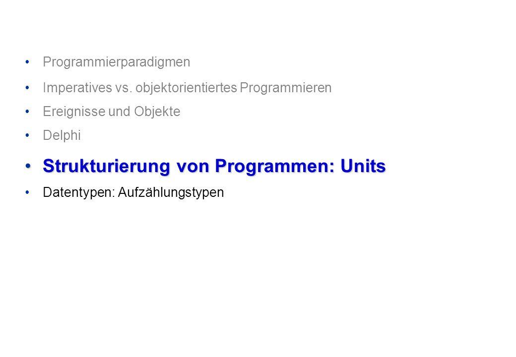 Strukturierung von Programmen: Units