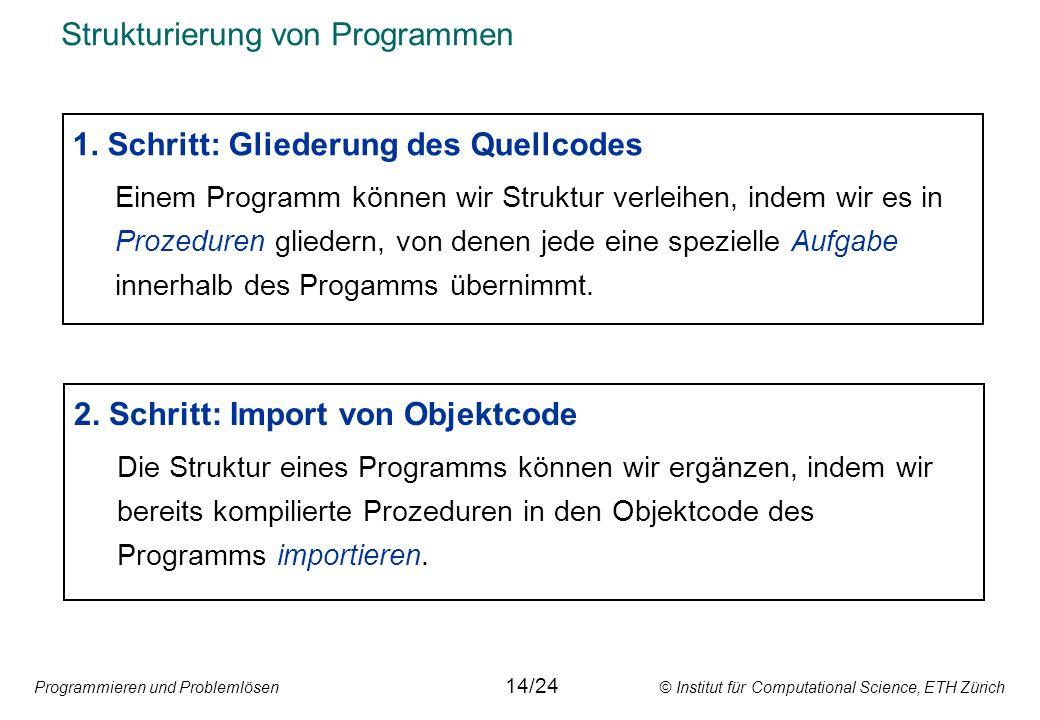 Strukturierung von Programmen
